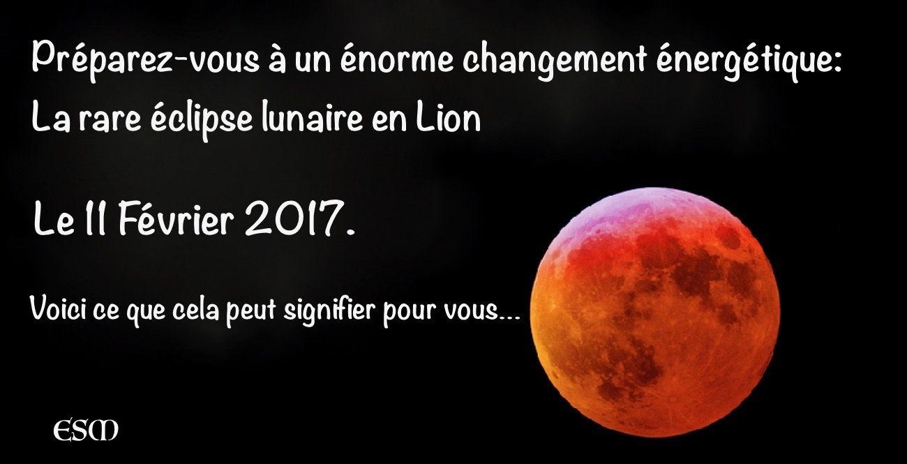 Une rare clipse lunaire en lion pr parez vous un norme changement nerg tique le 11 f vrier - Semer les tomates avec la lune 2017 ...