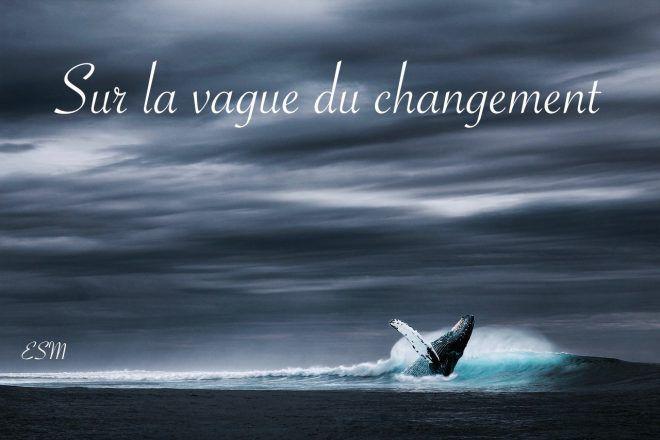 vague du changement