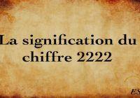 La signification du chiffre 2222