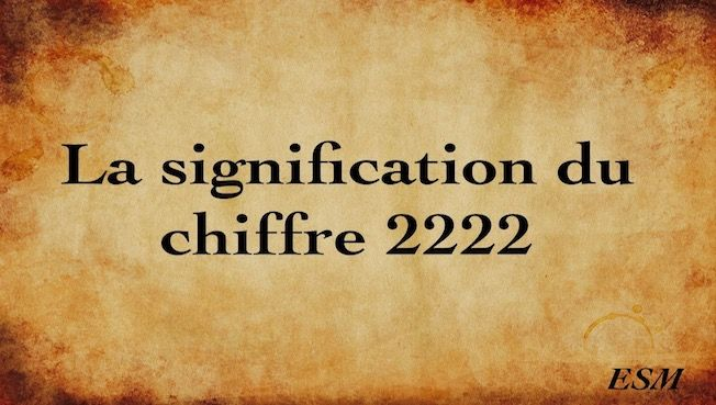 signification chiffre 2222