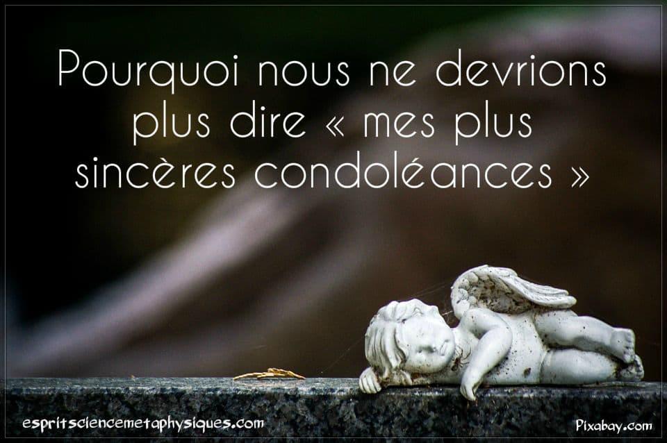 Pourquoi Nous Ne Devrions Plus Dire Mes Plus Sinceres Condoleances Esprit Spiritualite Metaphysiques