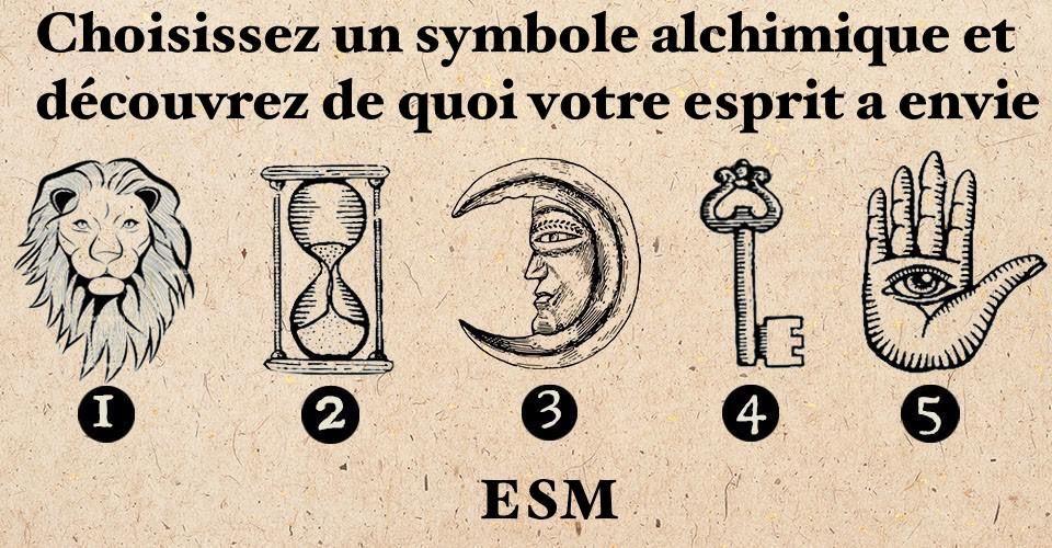 Choisissez un symbole alchimique et découvrez de quoi votre esprit a envie