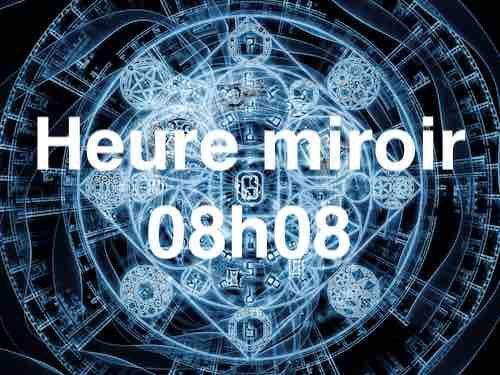 Heure miroir 08h08